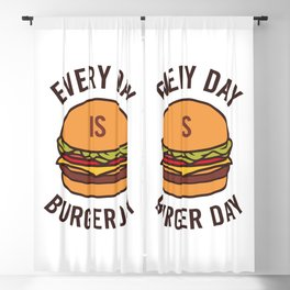 Every day is Burger day Blackout Curtain
