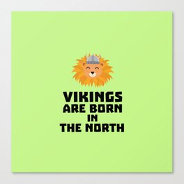 Vikings are born in the North T-Shirt D08u5 Canvas Print