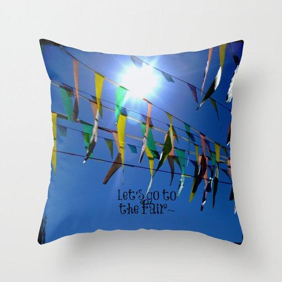 Let's go to the fair Throw Pillow