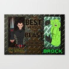 CM Logan VS. The Incredible Brock Canvas Print