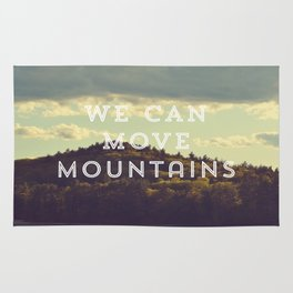We Can Move Mountains Rug