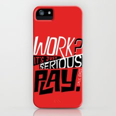 Serious Play. iPhone (5, 5s) Slim Case