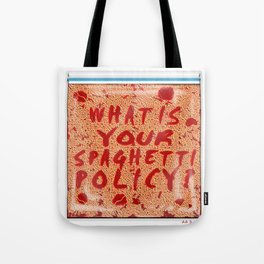 What is your spaghetti policy? -Always Sunny- Fan art Tote Bag