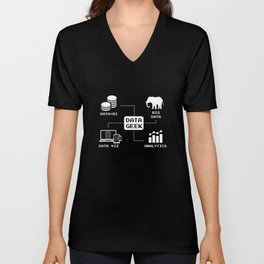 Data Scientist Analyst Geek Buisness Intelligence Unisex V-Neck