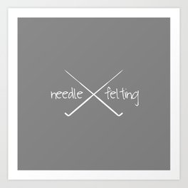 Needle Felting Crossed Needle Design Art Print
