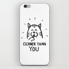 Cleaner than you iPhone Skin