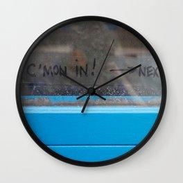 C'Mon In Wall Clock