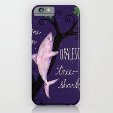 Leslie Knope Compliments: Opalescent Tree Shark  iPhone 6s Slim Case
