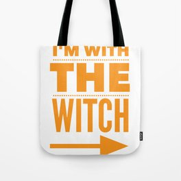 I'm With the Witch Funny Halloween Couple Costume Image Tote Bag