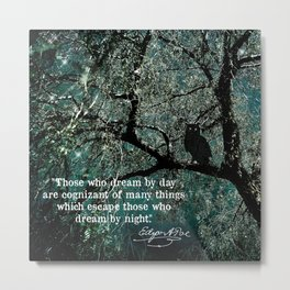 """Those Who Dream by Day"" Owl in Tree with Quote by Edgar Allan Poe Metal Print"