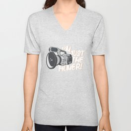I'm Just The Filmer Unisex V-Neck