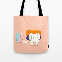I am not baby anymore ! Tote Bag