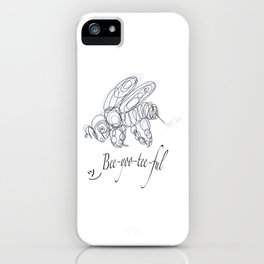 OLena Art Tee Design Bee-yoo-tee-ful Drawing iPhone Case