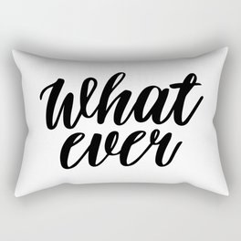 What Ever, Word Art, Inspirational Quote, Motivational Print, Wall Design, Scandinavian Design, Art Rectangular Pillow