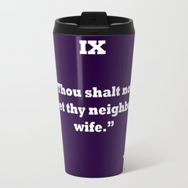 Ten Commandments...NINE Travel Mug