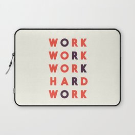 Work hard, hard work, office wall art, workshop sign, inspirational quote Laptop Sleeve