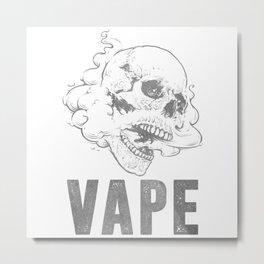 Vape Metal Print