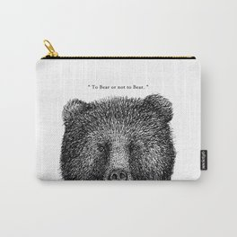 """TypoAnimal - """"To Bear or not to Bear."""" Carry-All Pouch"""