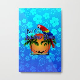 Island Time And Parrot Metal Print
