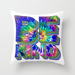 Be Kind - Kindness Tie-Dye Throw Pillow