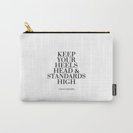 Keep Your Heels,Head And Standards High Printable Art Fashion Wall Art Fashion Decor Fashion Print Carry-All Pouch