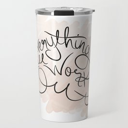 Everything will work out Travel Mug