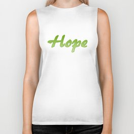 Inspirational Words...Hope Biker Tank