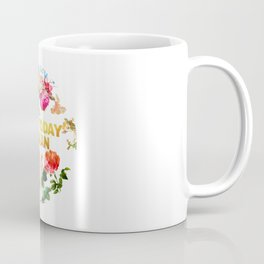 Not Today Satan flower Coffee Mug