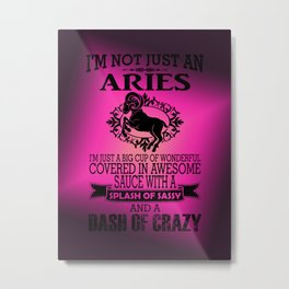 astrologocal sign aries quote Metal Print
