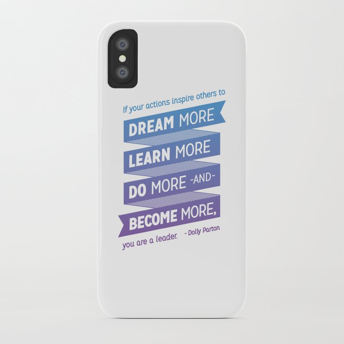 Dream More - Dolly Parton Quote iPhone Case