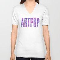 artpop V-neck T-shirts featuring ARTPOP by Philippa K