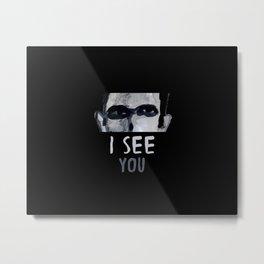 I See You - II Metal Print