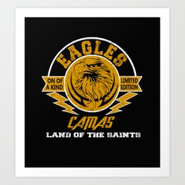 Eagles Camas one of a kind limited edition funny Art Print