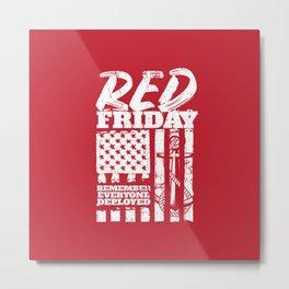Navy Red Friday Remember Deployed Metal Print