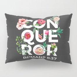 Conqueror- Romans 8:37 Pillow Sham