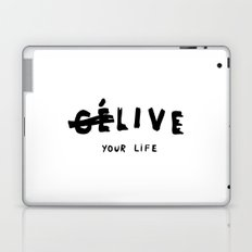Ce Live your life Laptop & iPad Skin