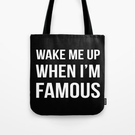 The Sudden Fame Tote Bag