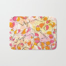 Flourish: Strength. Hope. Courage. Bath Mat