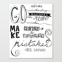 neil gaiman Canvas Prints featuring make mistakes - neil gaiman by Brittany Alyse