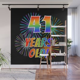 "41st Birthday Themed ""41 YEARS OLD!"" w/ Rainbow Spectrum Colors + Vibrant Fireworks Inspired Pattern Wall Mural"
