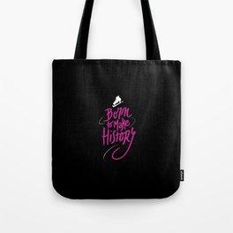Make History Tote Bag