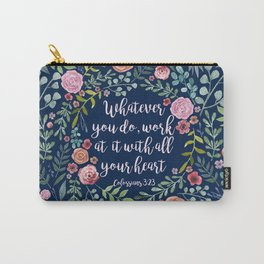 Colossians 3:23 Carry-All Pouch