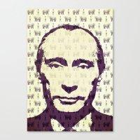 putin Canvas Prints featuring Putin by Vixen