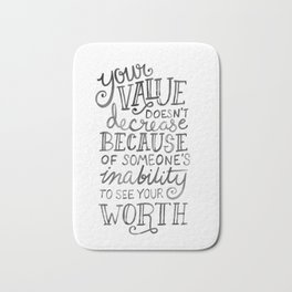 Your Value Quote - Hand Lettering Black Ink Bath Mat