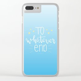 To Whatever End (Blue) Clear iPhone Case