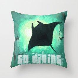 Go Diving! - Manta Ray Throw Pillow