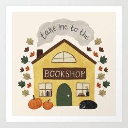 Take Me to the Bookshop Art Print