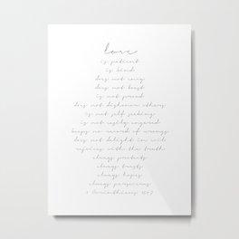 Love Is Patient, Love Is Kind, Does Not Envy, Does Not Boast… 1 Corinthians 13 Script Metal Print