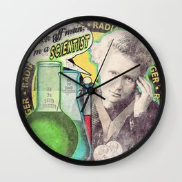 """Marie Curie- """"Back Off Man...I'm a SCIENTIST!"""" Wall Clock"""