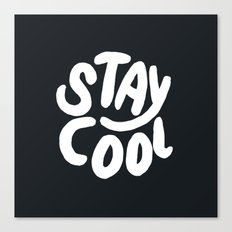Stay Cool too Canvas Print